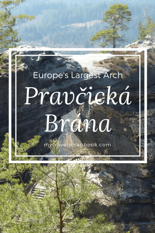 Europe's Largest Natural Sandstone Arch is an easy day trip from either Prague or Dresden. Read how to hike to this wonder here. #Pravcicka Brana #Bohemian Switzerland #mytravelscrapbook