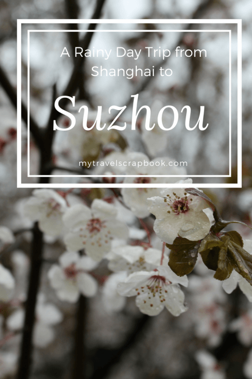 Suzhou is an easy day trip from Shanghai. Full of beautiful gardens and romantic canals it's a great visit even on a rainy day. #Suzhou #Rainy #mytravelscrapbook