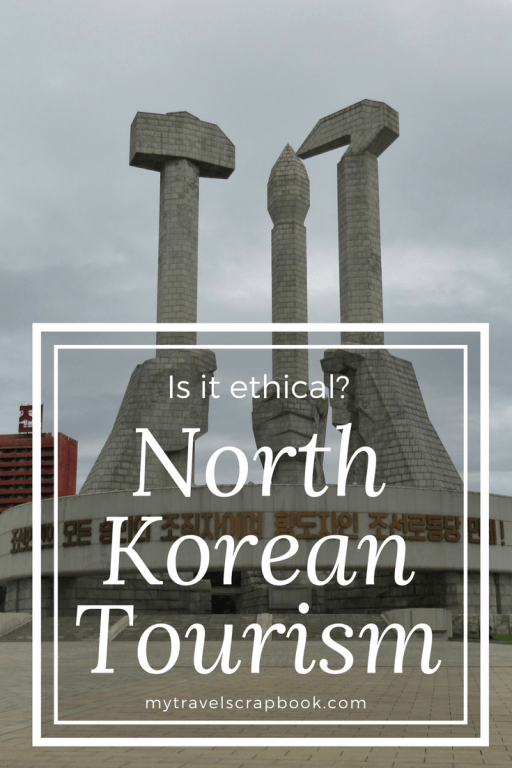Is it ethical to visit North Korea? After the official end of the Korean war it is a huge step towards reunification yet there is still a long way to go towards denuclarisation. With this in mind is it ethical to visit this country? To support an oppressive regime? Read this blog post by Lauren from Lauren's Travel Diary to find out her thoughts. #northkorea #mytravelscrapbook #visitnorthkorea