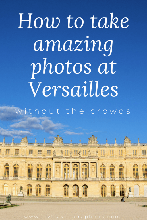 How to take amazing photos at Versailles without the crowds. As one of the world's most popular tourist spots it can be impossible to push through the crowds let alone take an great photo without anyone else in the shot. This guide tells you when the best time to visit Versailles is, how to plan your visit and secret photography tips for cutting the crowds out of your shots! #versailles #phototips