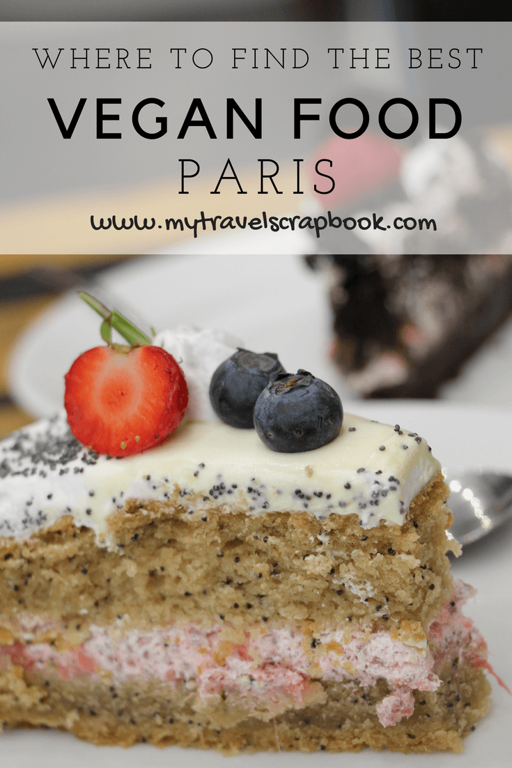 Ultimate Guide on where to find the best vegan food in Paris. Vegans can have traditional French food in Paris! Click here to see vegan restaurants in Paris where you can find yummy burgers, buttery croissants and incredible vegan cake! #vegan #veganparis #vegancake