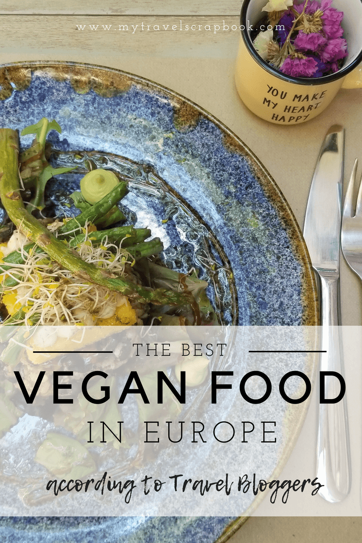 The Best Vegan Food in Europe according to Travel Bloggers! Vegans are now spoilt for choice when travelling through Europe. Click here to see where you can enjoy vegan versions of your favourite European dishes, vegan junk food and lots more! #vegan #europe #food