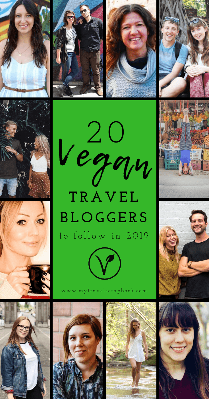 20 Vegan Travel Bloggers to follow in 2019! 