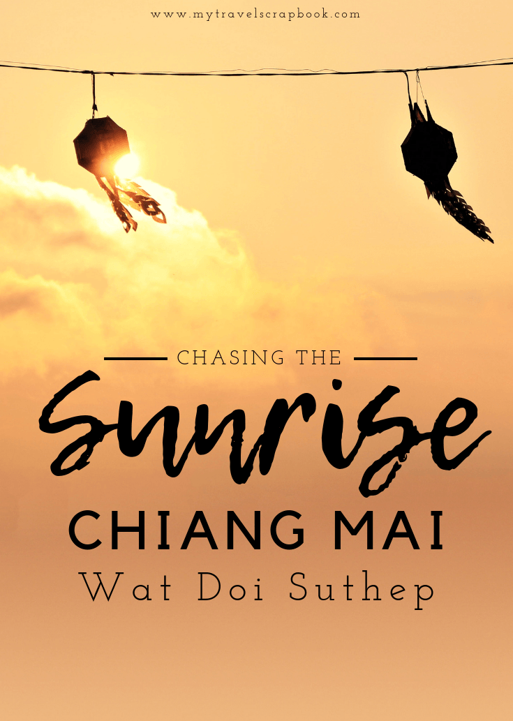 The Ultimate Guide to chasing the Chiang Mai Sunrise at Wat Doi Suthep. Visit Wat Phra That Doi Suthep before the crowds arrive and watch one of the most spectacular sunrises in the whole of Thailand, Asia. #thailand #doisuthep #sunrise