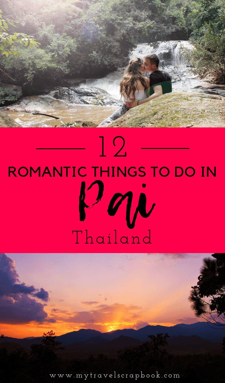 12 Romantic Things to Pai, Thailand, for adventurous couples! A comprehensive list of romantic things to do in Pai from swimming in waterfalls to river hiking to watching incredible sunsets with your loved one. This lazy backpacker town is perfect for the solo traveller but also has many incredible things for adventurous couples to enjoy on a romantic trip. 