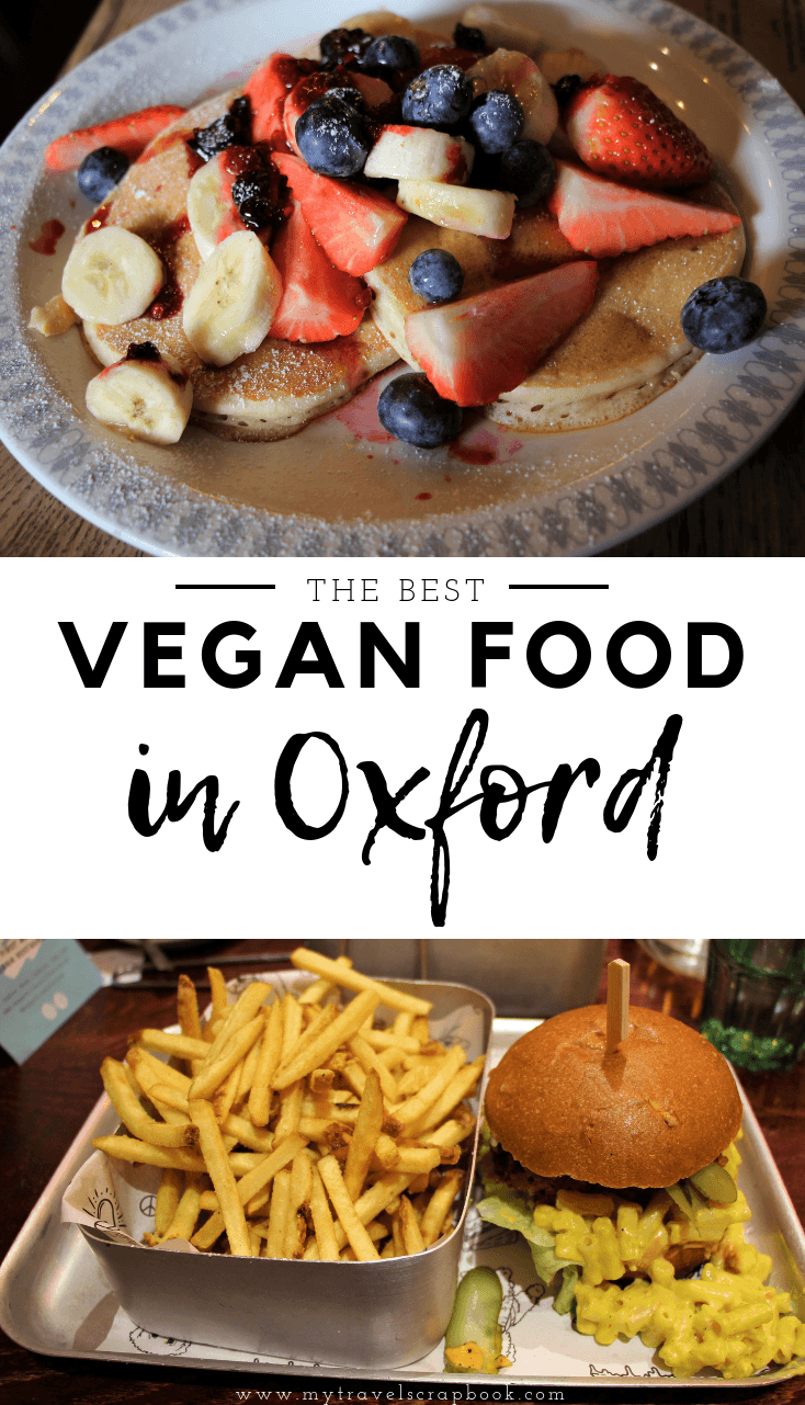 Vegan Oxford! There is lots of yummy vegan food in Oxford, England to try. Vegans should visit Oxford to try some of the best vegan pancakes in the UK, eat at a veggie pub, eat mouthwatering vegan fast food at Oxford\'s first 100% vegan restaurant and try vegan cake at other vegan-friendly places! #vegantravel #vegan #oxford #veganuk