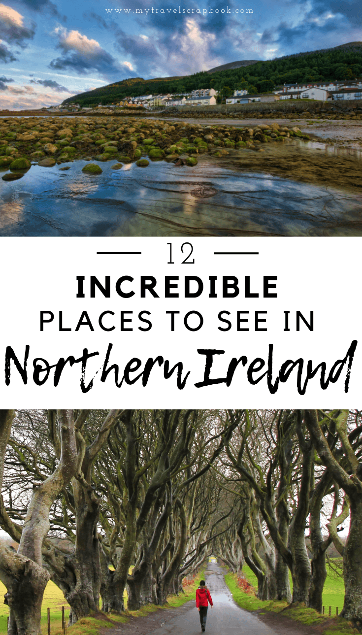Incredible places to see and visit in Northern Ireland.  Northern Ireland has so many beautiful places from stunning coastlines, geological wonders, to epic mountains and fascinating museums. Click on the post to inspire your Northern Ireland road trip! #northernireland #northernirelandroadtrip #darkhedges