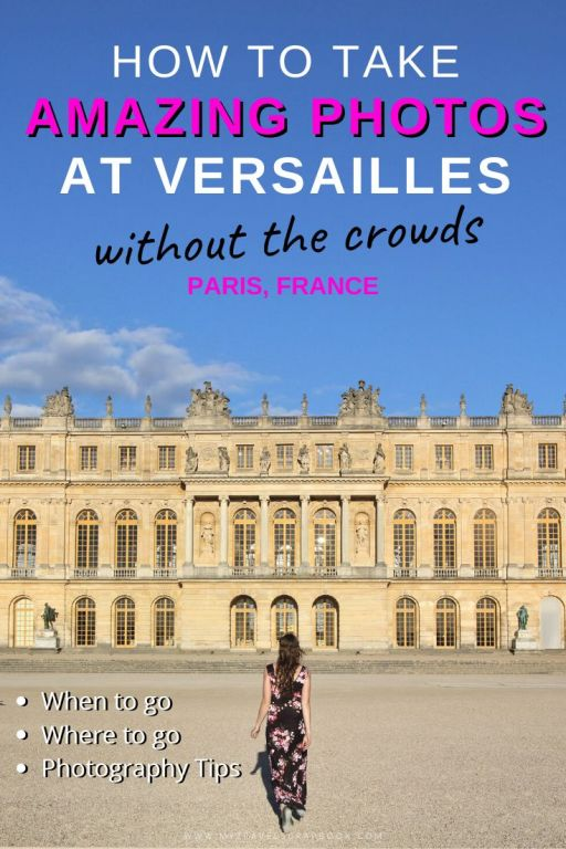 How to take amazing photos at Versailles without the crowds. As one of the world\'s most popular tourist spots it can be impossible to push through the crowds let alone take an great photo without anyone else in the shot. This guide tells you when the best time to visit Versailles is, how to plan your visit and secret photography tips for cutting the crowds out of your shots! #versailles #phototips